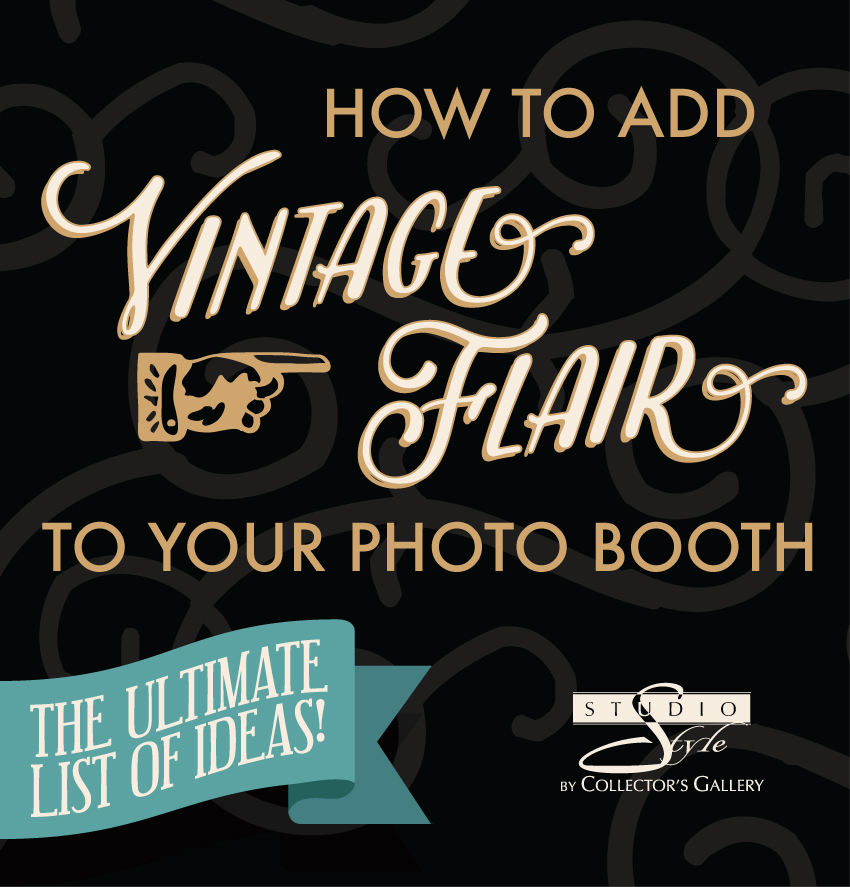 How to Add Vintage Flair to your Photo Booth - A BIG list of ideas and inspiration for your 1920s themed photo booth, brought to you by Studio Style.